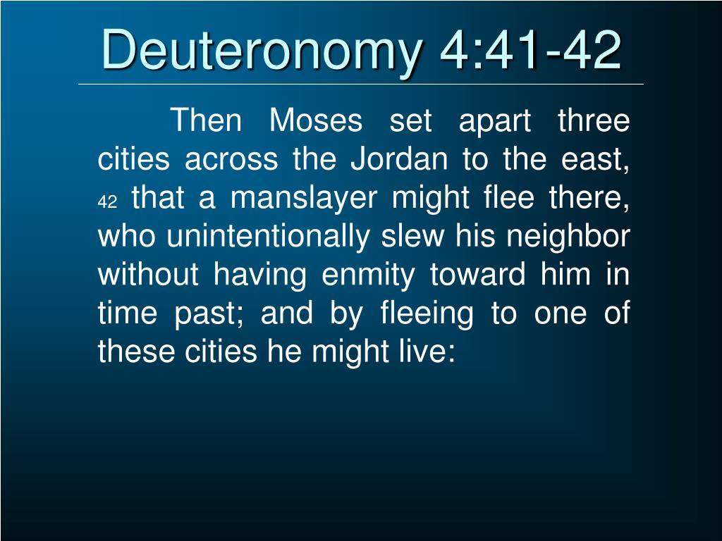 Deuteronomy 4:41-42