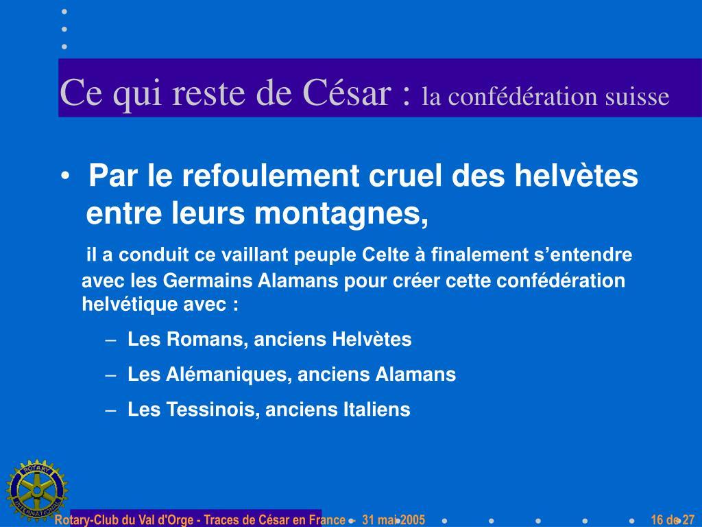 Ce qui reste de César :