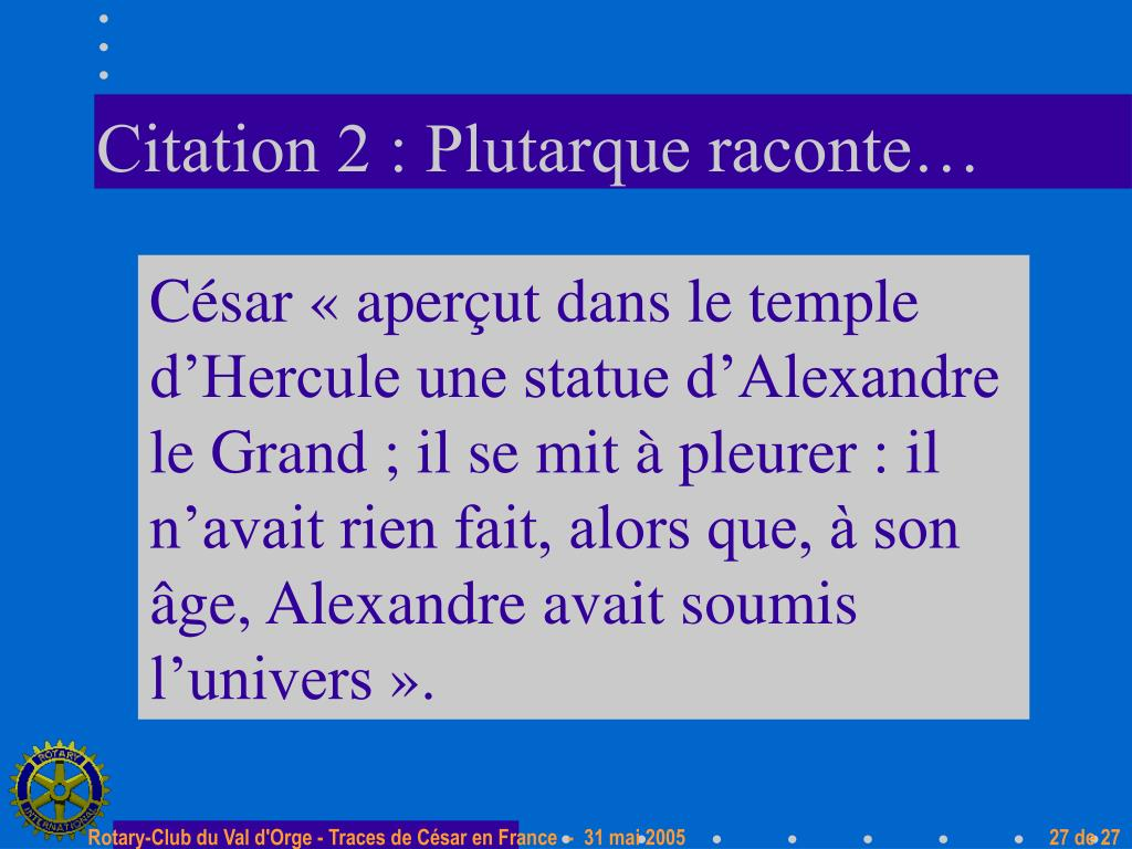 Citation 2 : Plutarque raconte…