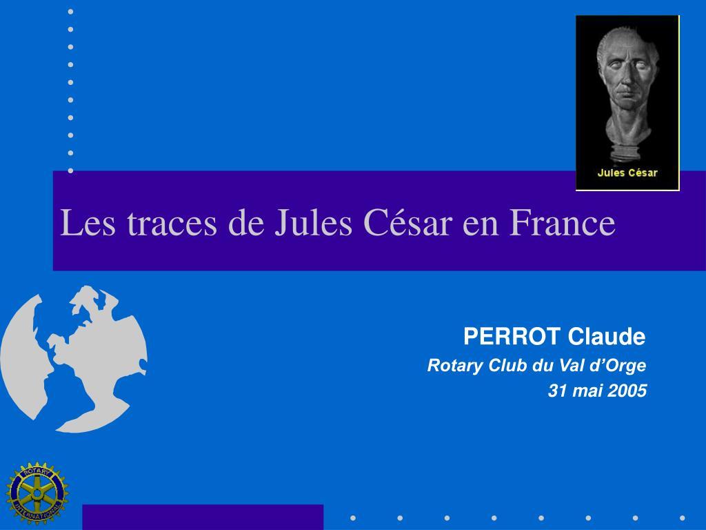 Les traces de Jules César en France