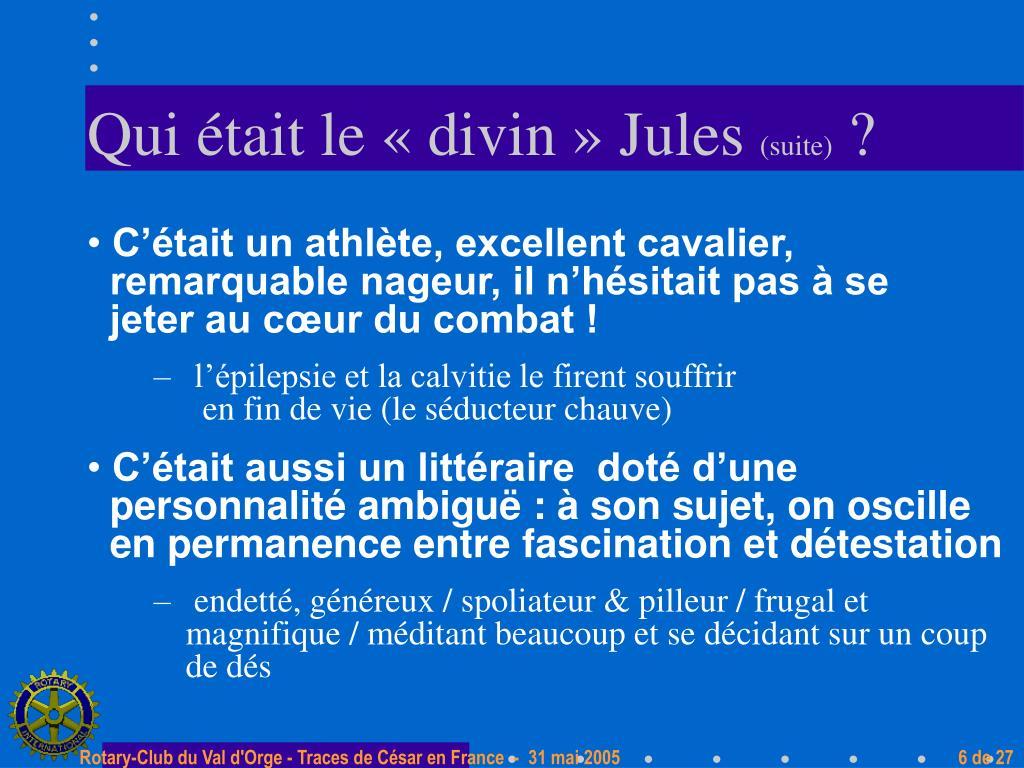 Qui était le «divin» Jules