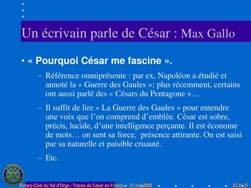 Un écrivain parle de César :