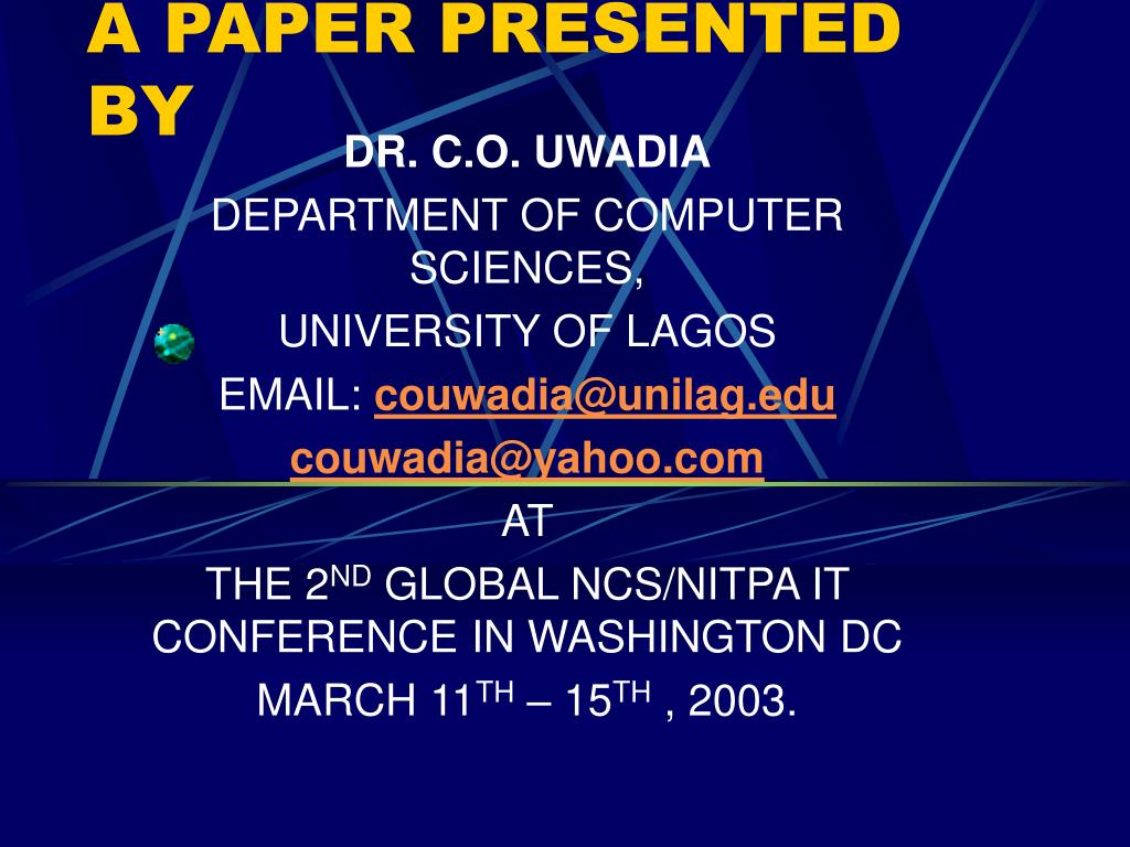 A PAPER PRESENTED BY