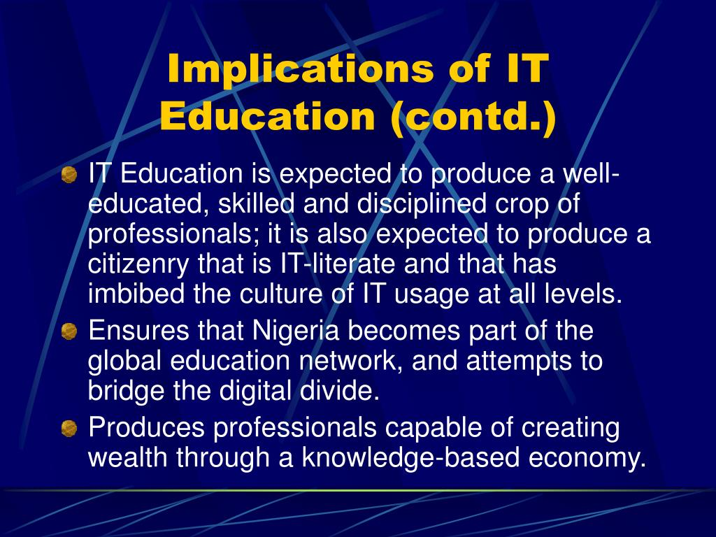 Implications of IT Education (contd.)