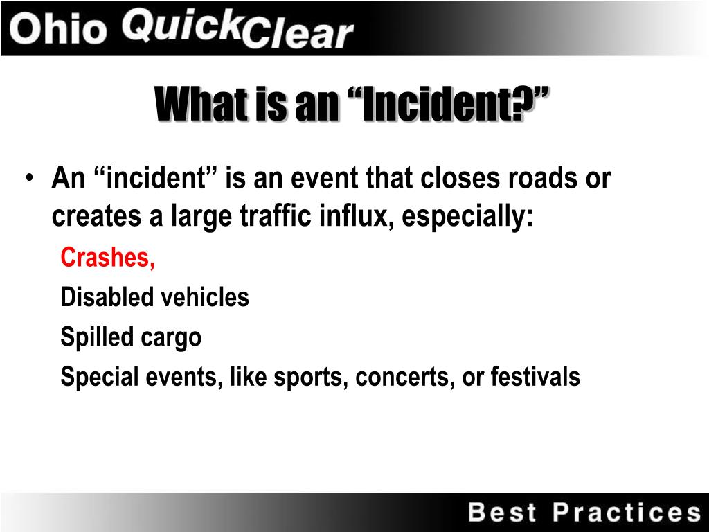 "What is an ""Incident?"""