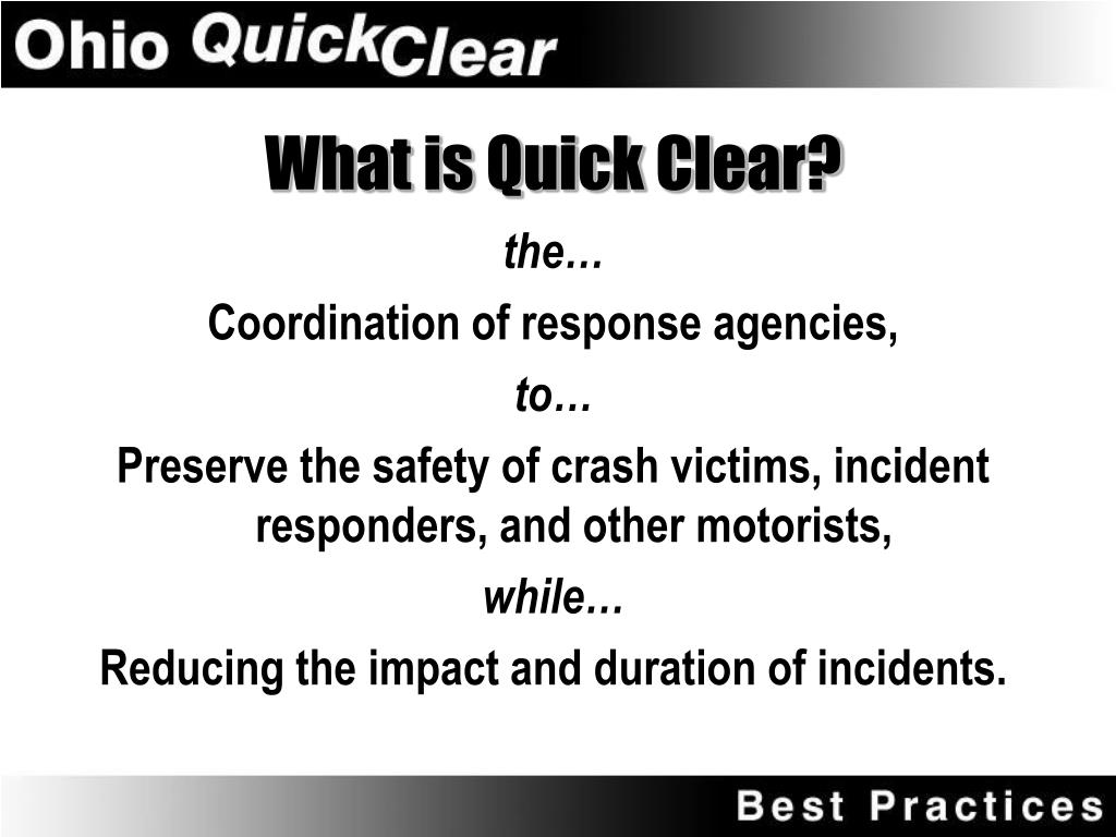 What is Quick Clear?
