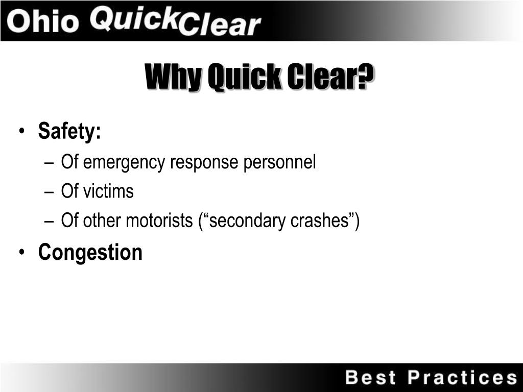 Why Quick Clear?