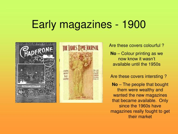Early magazines 1900
