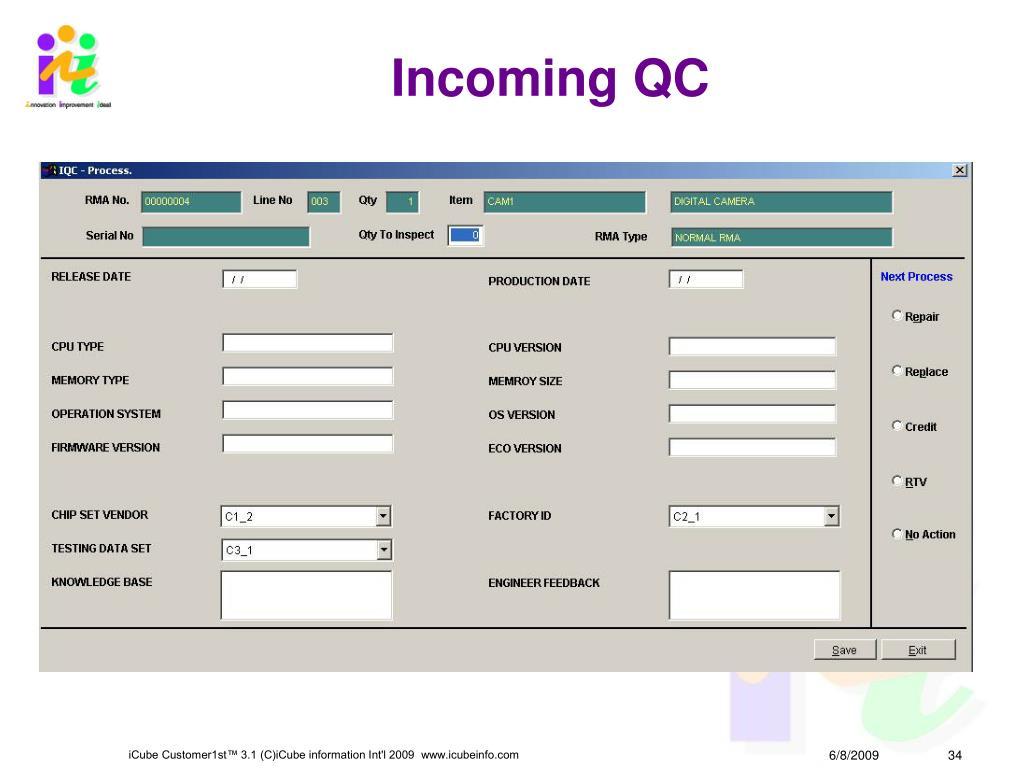 Incoming QC