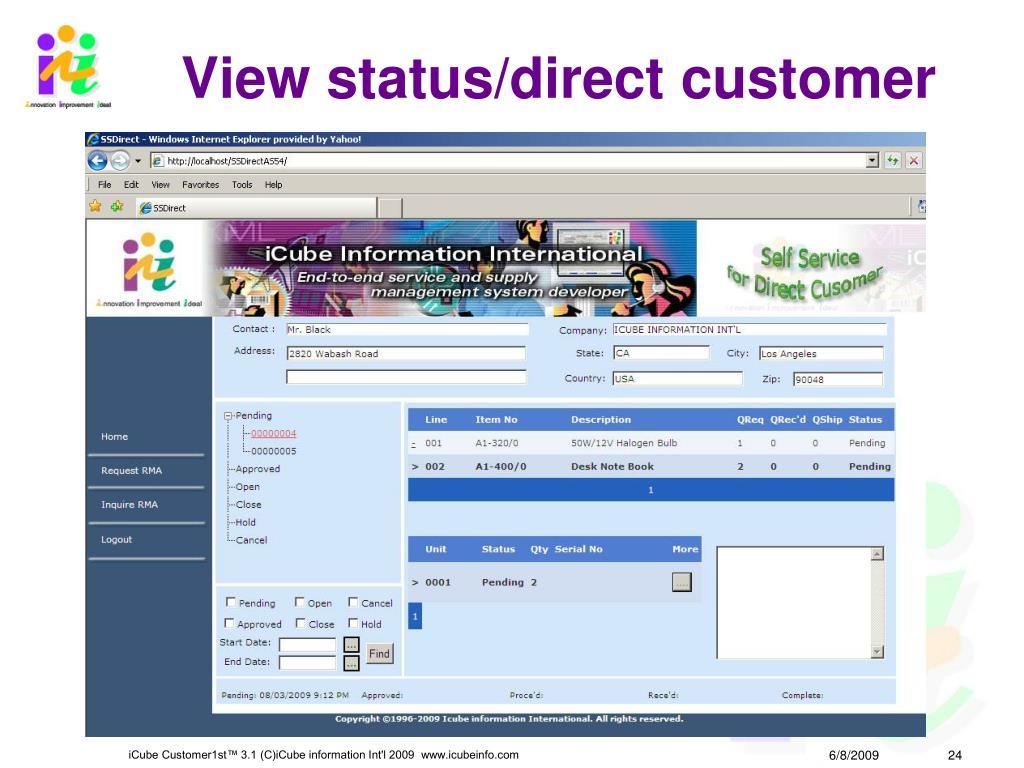 View status/direct customer