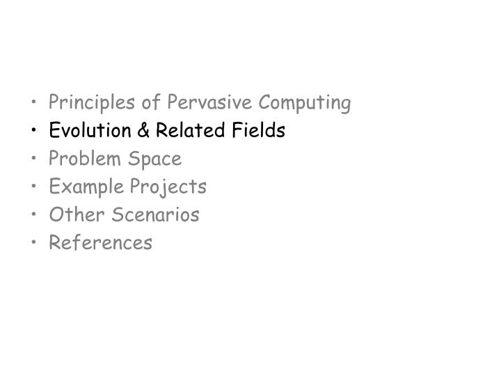 Principles of Pervasive Computing