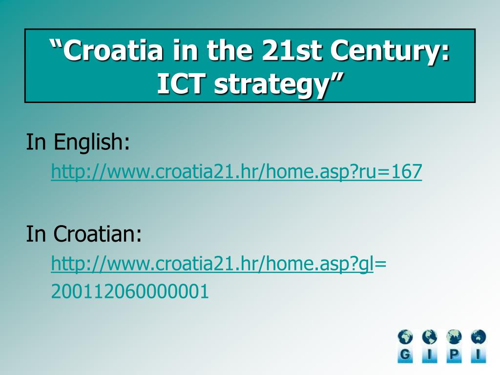 """Croatia in the 21st Century: ICT strategy"""