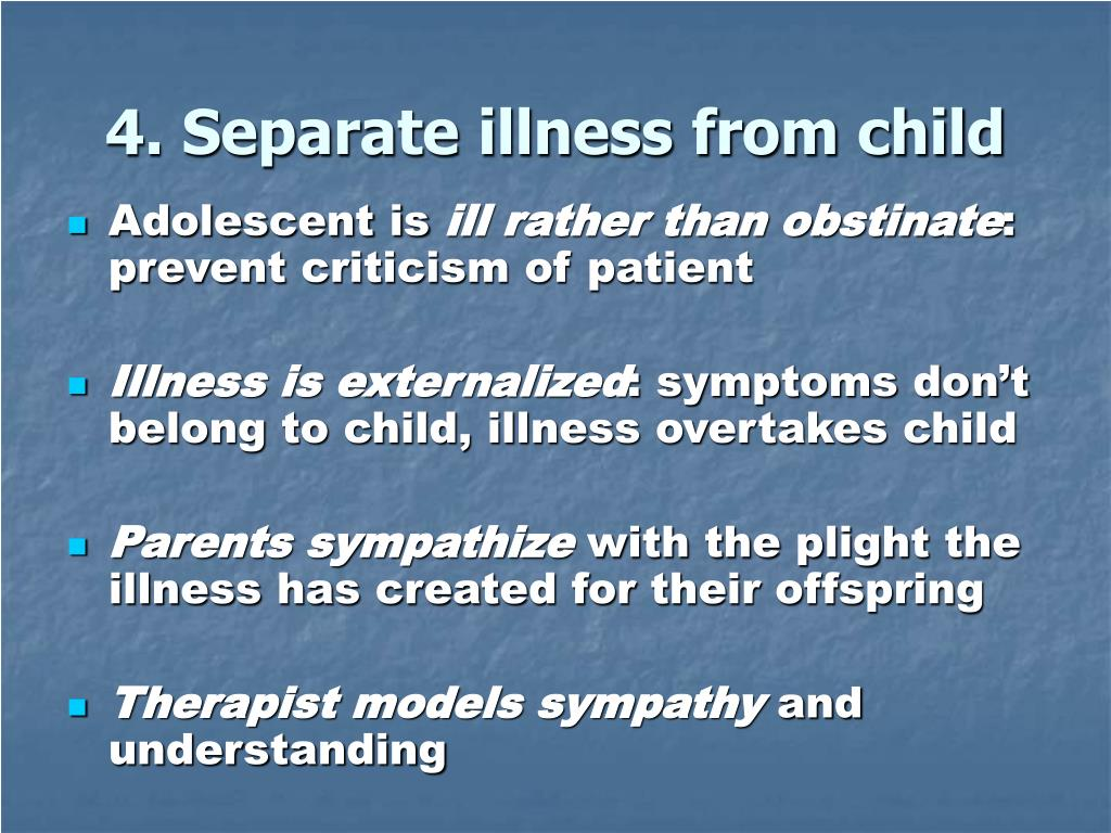 4. Separate illness from child