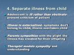 4 separate illness from child