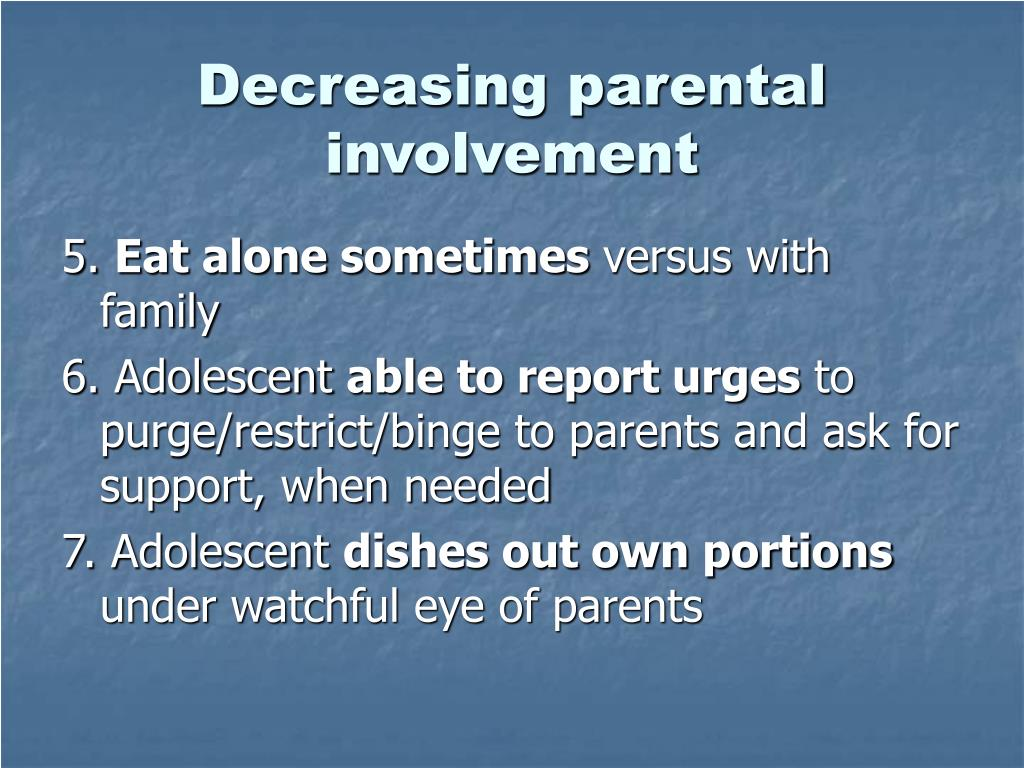 Decreasing parental involvement