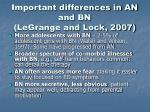 important differences in an and bn legrange and lock 2007