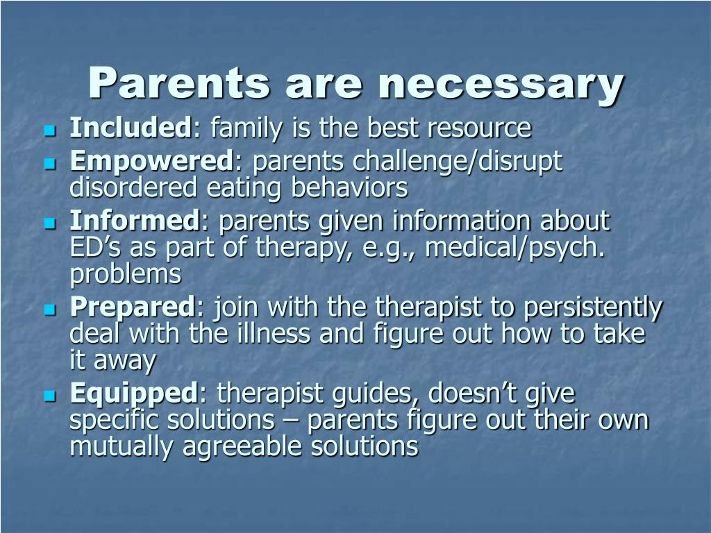Parents are necessary