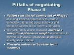 pitfalls of negotiating phase ii