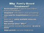 why family based treatment
