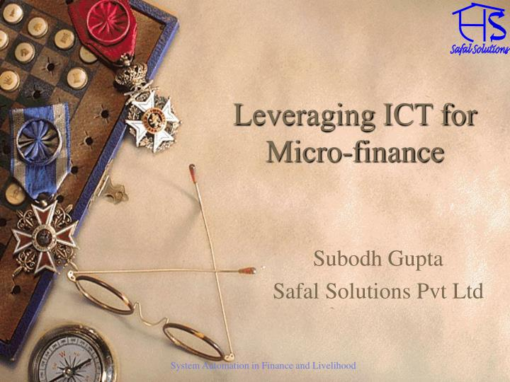 Leveraging ict for micro finance