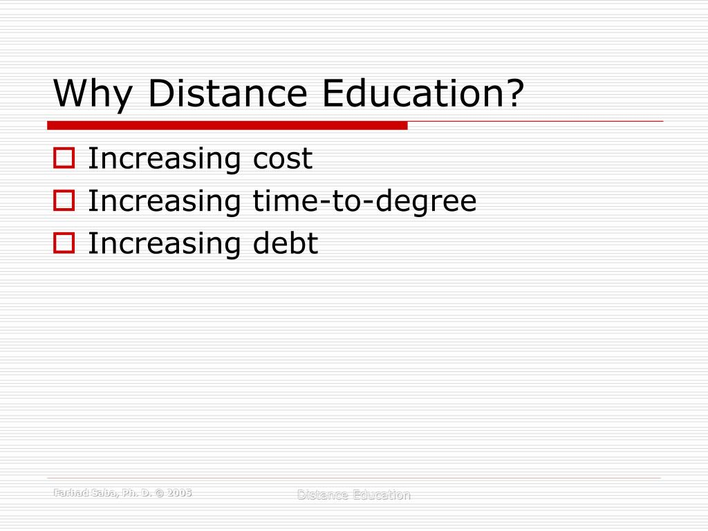 Why Distance Education?