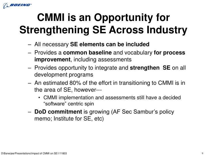 CMMI is an Opportunity for Strengthening SE Across Industry