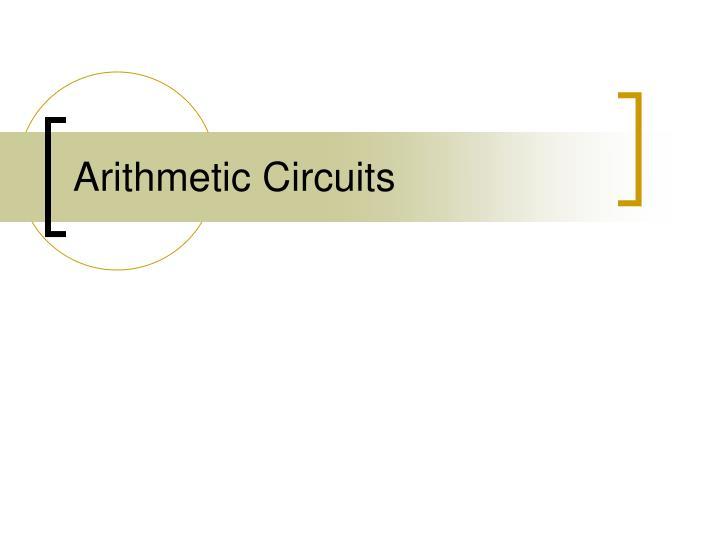 Arithmetic Circuits