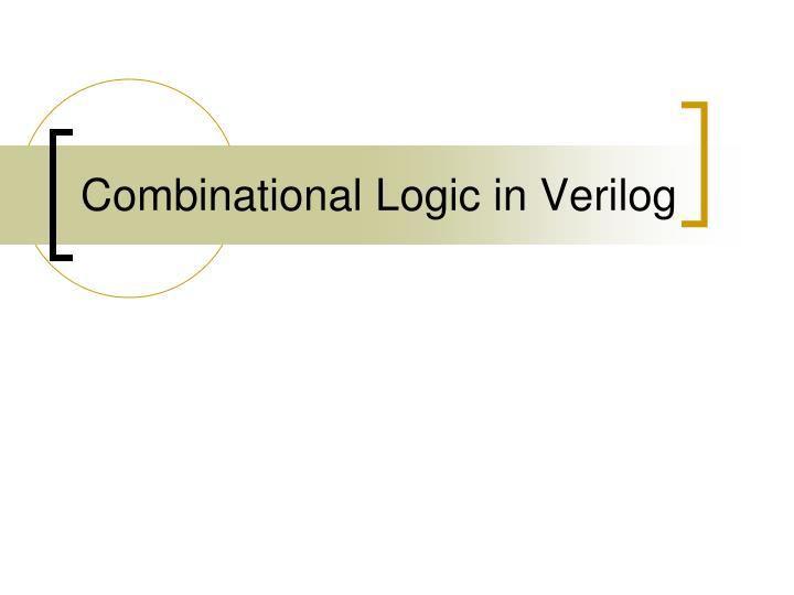 Combinational Logic in Verilog