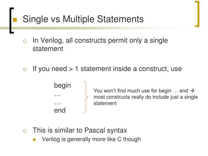 Single vs Multiple Statements