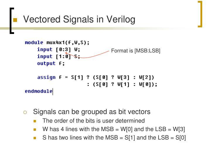 Vectored Signals in Verilog