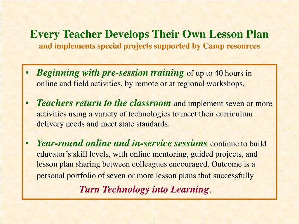 Every Teacher Develops Their Own Lesson Plan