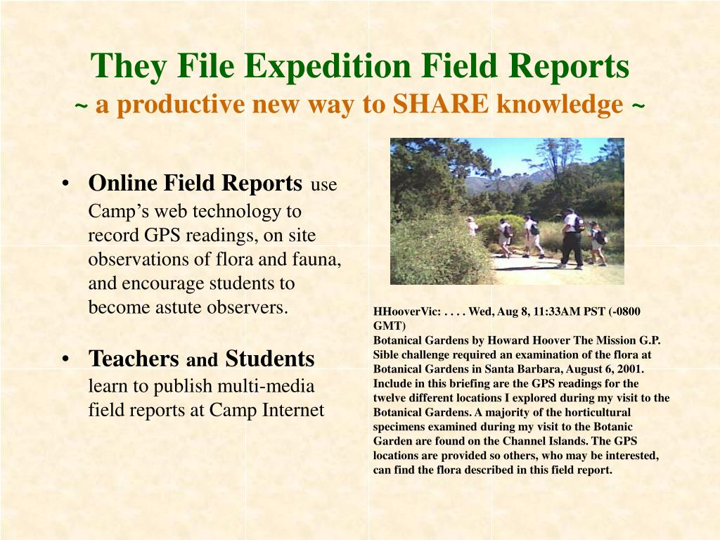 They File Expedition Field Reports