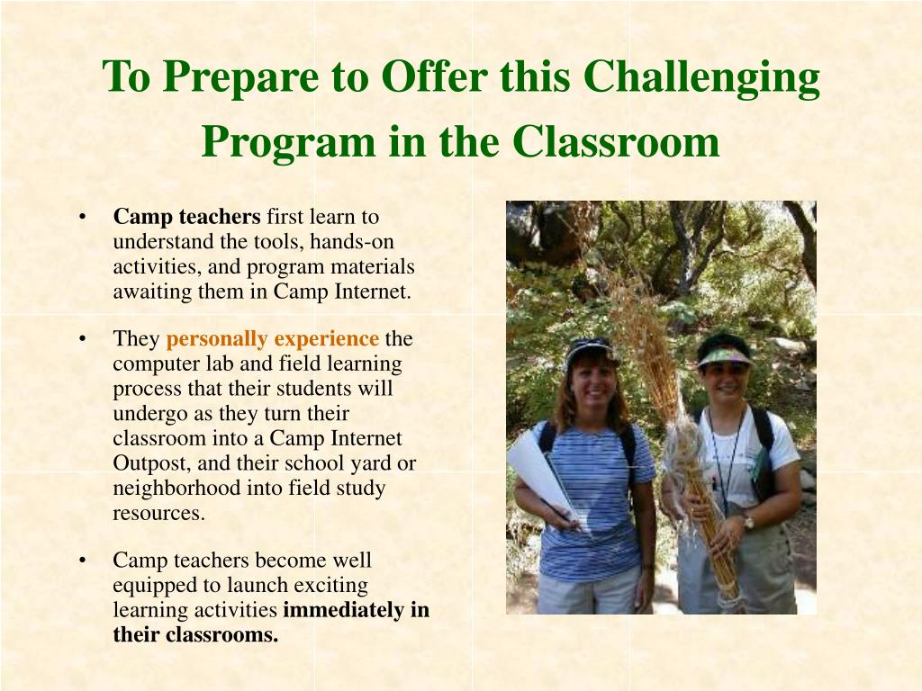 To Prepare to Offer this Challenging Program in the Classroom