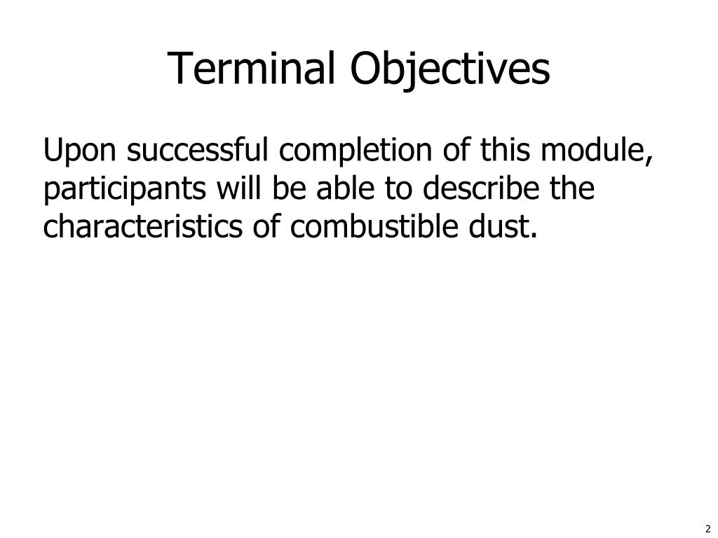 Terminal Objectives