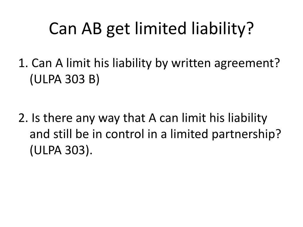 Can AB get limited liability?