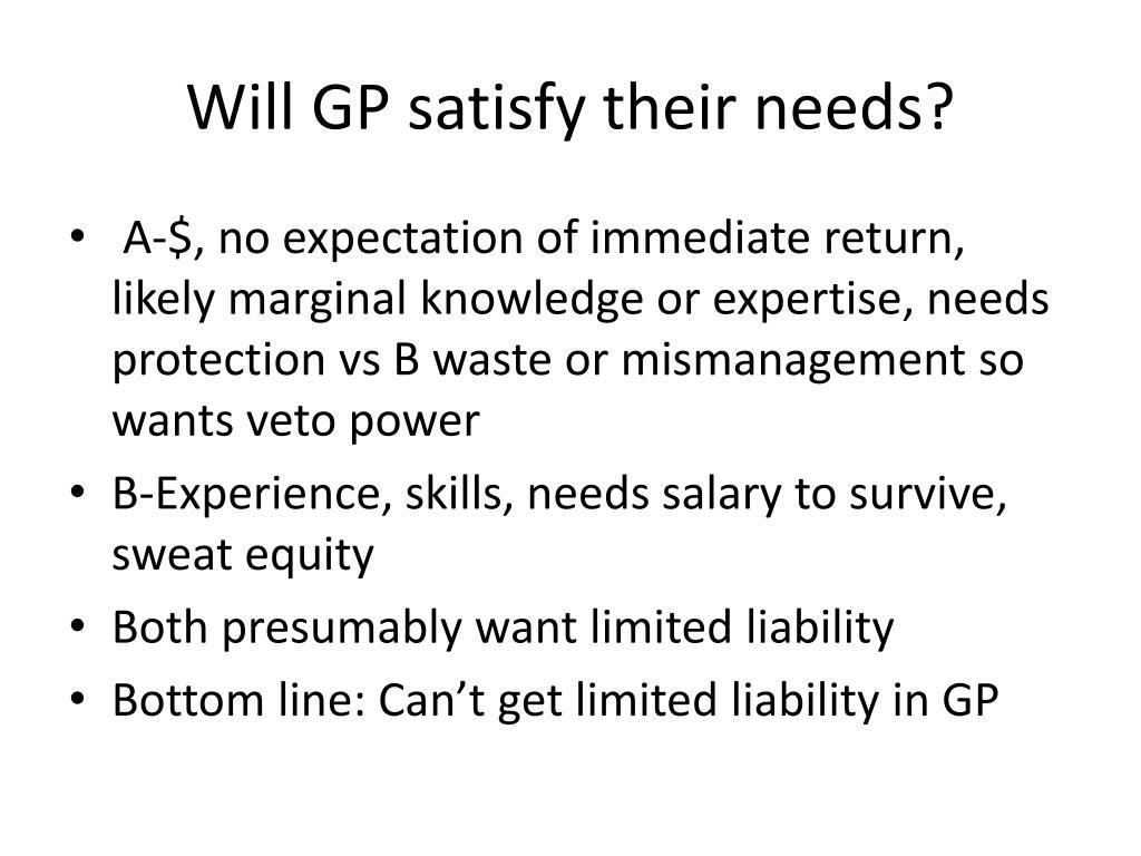 Will GP satisfy their needs?