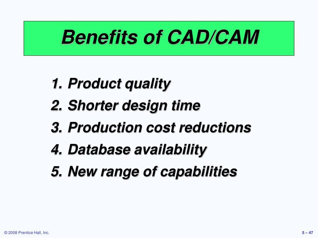 Benefits of CAD/CAM
