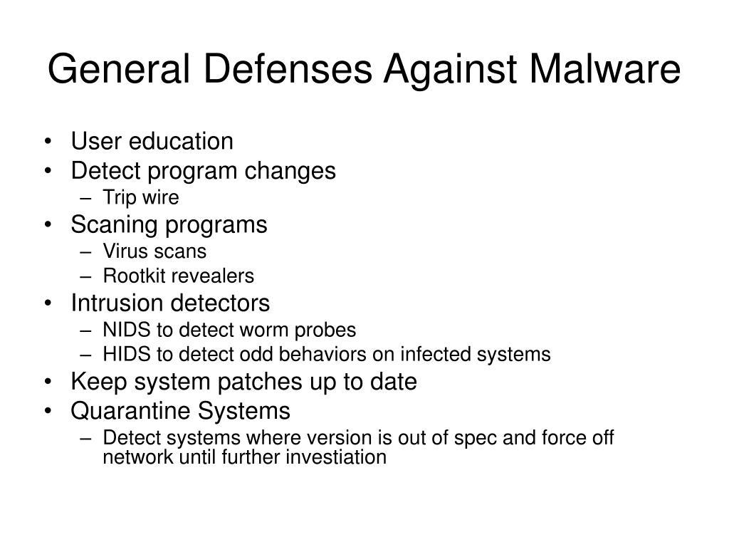 General Defenses Against Malware