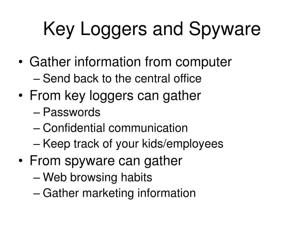 Key Loggers and Spyware