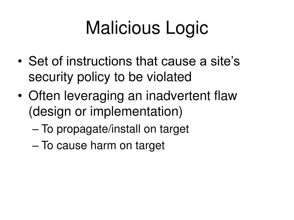 Malicious Logic