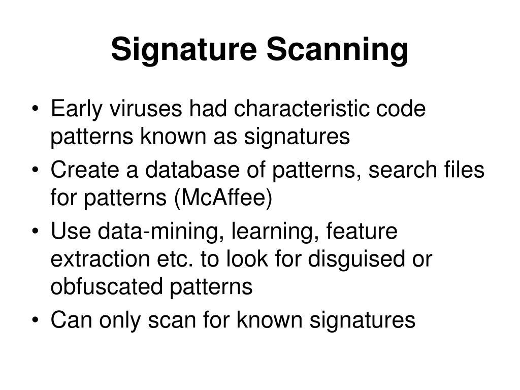 Signature Scanning