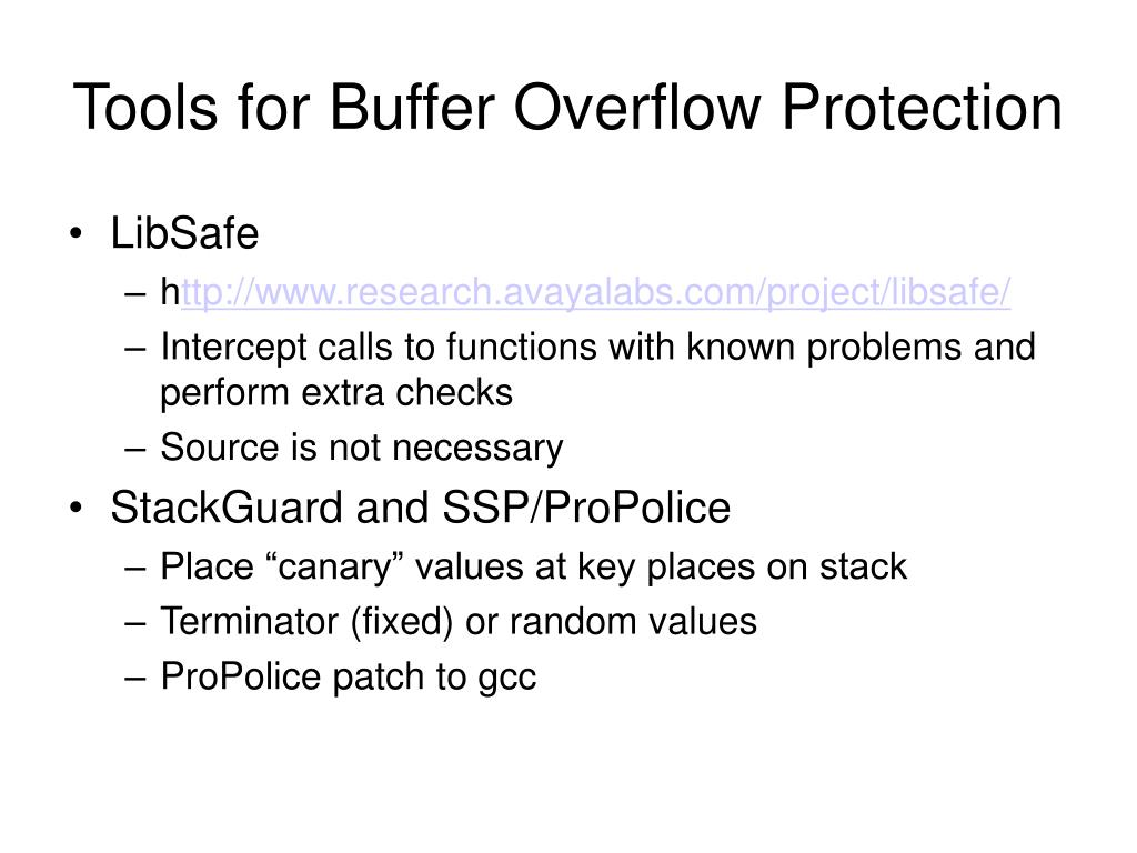 Tools for Buffer Overflow Protection