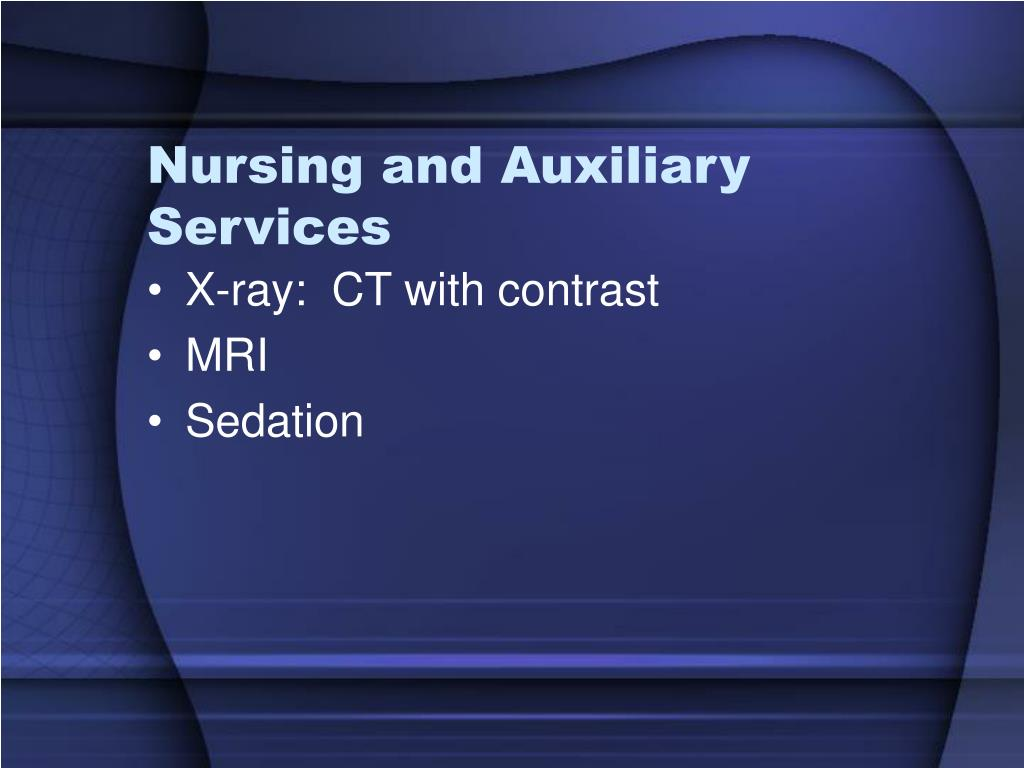 Nursing and Auxiliary Services
