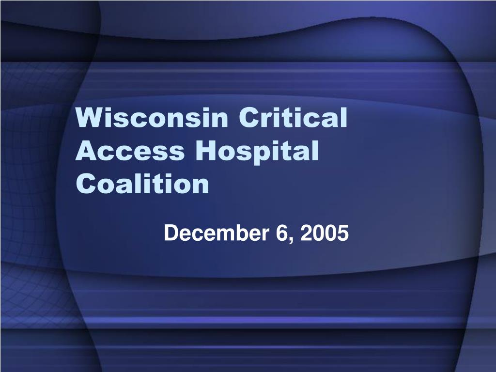 Wisconsin Critical Access Hospital Coalition