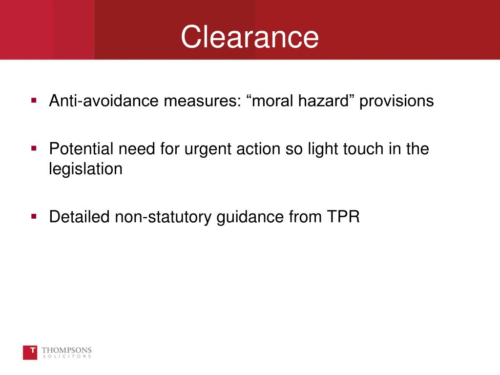 "Anti-avoidance measures: ""moral hazard"" provisions"