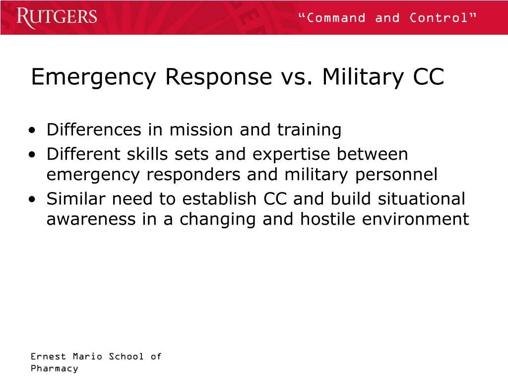 Emergency Response vs. Military CC