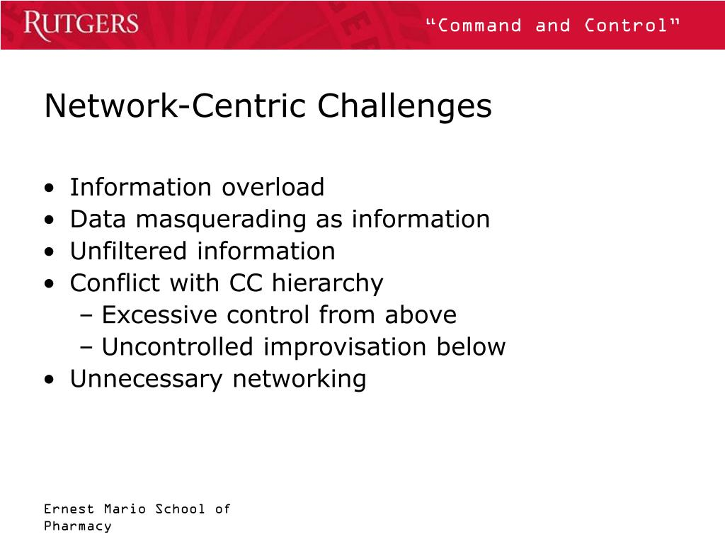 Network-Centric Challenges