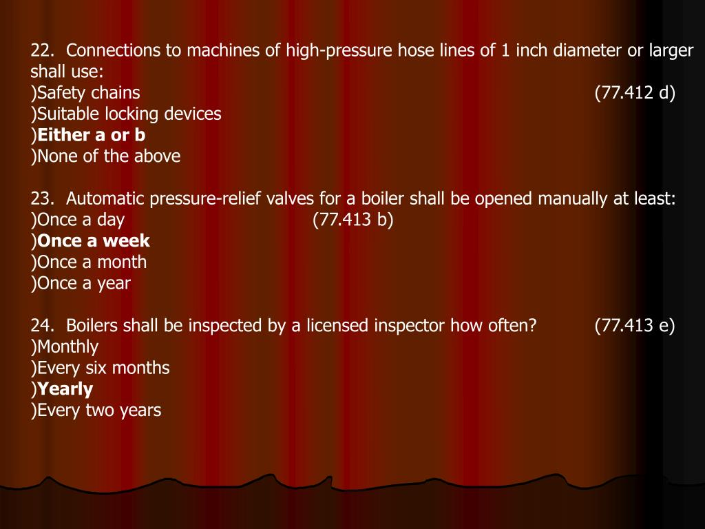 22.  Connections to machines of high-pressure hose lines of 1 inch diameter or larger shall use: