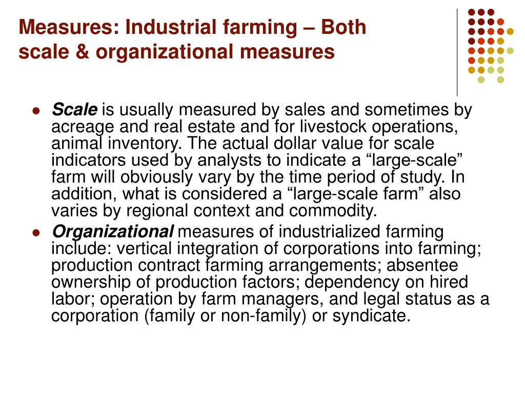 Measures: Industrial farming – Both scale & organizational measures