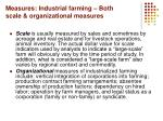 measures industrial farming both scale organizational measures